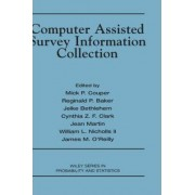 Computer Assisted Survey Information Collection by Mick P. Couper