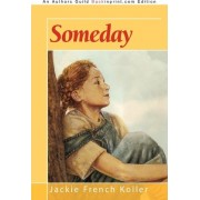 Someday by French Koller Jackie French Koller