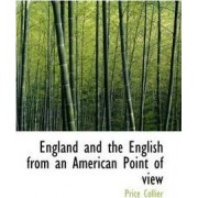 England and the English from an American Point of View by Price Collier