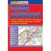 Philip's Red Books Bangor and Caernarfon