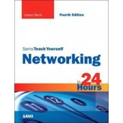 Sams Teach Yourself Networking in 24 Hours by Uyless N. Black
