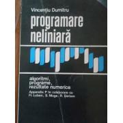 Programare Neliniara Algoritmi , Programe , Rezultate Numerice - Vicentiu Dumitru