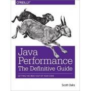 Java Performance: The Definitive Guide by Scott Oaks