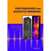 Earthquakes and Acoustic Emission by Alberto Carpinteri
