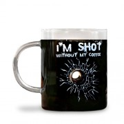 Big Mouth Toys I'm Shot Without My Coffee Glass Taza