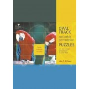 Oval Track and Other Permutation Puzzles by John O. Kiltinen