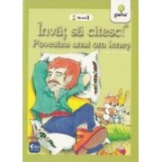 Invat sa citesc Nivelul 1 - Povestea unui om lenes - Ion Creanga