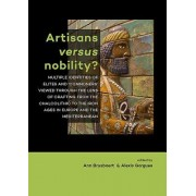 Artisans Versus Nobility?: Multiple Identities of Elites and Commoners' Viewed Through the Lens of Crafting from the Chalcolithic to the Iron Age