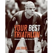 Your Best Triathlon by Joe Friel