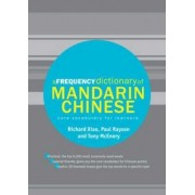 A Frequency Dictionary of Mandarin Chinese by Richard Xiao