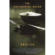 Accidental Asian by Eric Liu