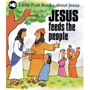 Jesus Feeds the People by Gordon Stowell