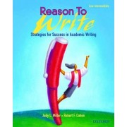 Reason To Write: Pre-Intermediate: Student Book by Judy L. Miller