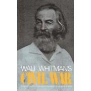 Walt Whitman's Civil War by Walter Lowenfels