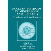 Nuclear Methods in Mineralogy and Geology by Attila Vertes