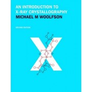 An Introduction to X-ray Crystallography by M.M. Woolfson