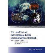 The Handbook of International Crisis Communication Research