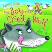 Aesop's Fables the Boy Who Cried Wolf by Miles Kelly