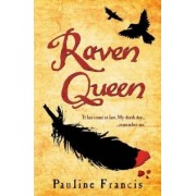 The Raven Queen by Pauline Francis