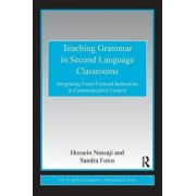 Teaching Grammar in Second Language Classrooms by Hossein Nassaji