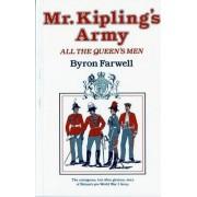 Mr. Kipling's Army by Byron Farwell