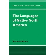 The Languages of Native North America by Marianne Mithun