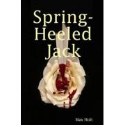 Spring Heel'd Jack by Max Holt