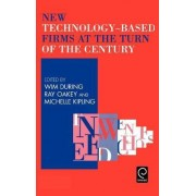 New Technology-Based Firms at the Turn of the Century by W. E. During