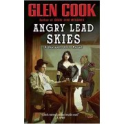 Angry Lead Skies by Glen Cook