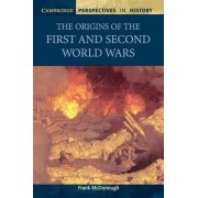 The Origins of the First and Second World Wars by Frank McDonough