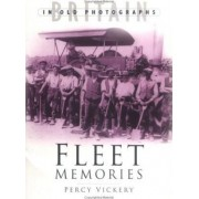 Fleet Memories: A Third Selection by Percy Vickery