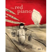 Red Piano, The by Andre Leblanc