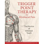 Trigger Point Therapy for Myofascial Pain: The Practice of Informed Touch, Paperback