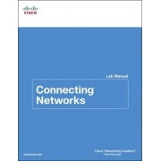 Connecting Networks Lab Manual by Cisco Networking Academy