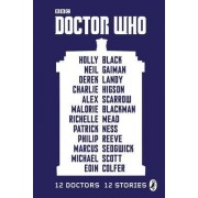 Doctor Who: 12 Doctors 12 Stories by Malorie Blackman