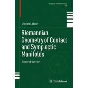Riemannian Geometry of Contact and Symplectic Manifolds by David E. Blair