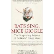 Bats Sing, Mice Giggle by Karen Shanor