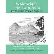 Wainwright: The Podcasts by Alfred Wainwright