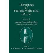 The Writings of Theobald Wolfe Tone 1763-98: Volume II by T. W. Moody
