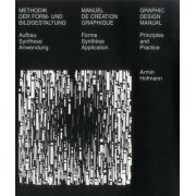 Graphic Design Manual by Arnim Hofmann
