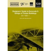 Designers' Guide to Eurocode 5: Design of Timber Buildings by Alexander Porteous