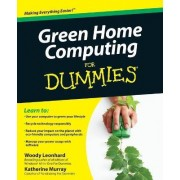Green Home Computing for Dummies (R) by Woody Leonhard