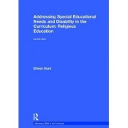 Addressing Special Educational Needs and Disability in the Curriculum: Religious Education by Dilwyn Hunt