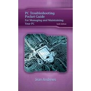 PC Troubleshooting Pocket Guide by Jean Andrews