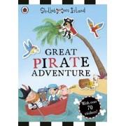 The Great Pirate Adventure: A Ladybird Skullabones Island Sticker Book by Ladybird