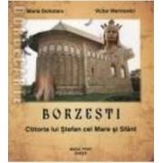 Borzesti Ctitoria lui Stefan cel Mare si Sfant - Maria Dohotaru Victor Marinovici