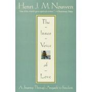 Inner Voice of Love by Henri J. M. Nouwen