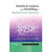 Statistical Analysis and Modelling of Spatial Point Patterns by Janine Illian