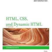 New Perspectives on HTML, CSS, and Dynamic HTML by Patrick Carey