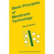 Basic Principles of Membrane Technology by J. Mulder